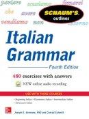 Germano, Joseph E.; Schmitt, Conrad J. - Schaum's Outline of Italian Grammar - 9780071823609 - V9780071823609
