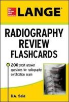 Saia, D.A. - LANGE Radiography Review Flashcards - 9780071834629 - V9780071834629