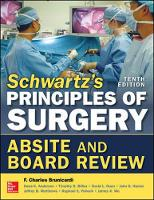 Brunicardi, F., Andersen, Dana, Billiar, Timothy, Dunn, David, Hunter, John G., Matthews, Jeffrey, Pollock, Raphael E. - Schwartz's Principles of Surgery ABSITE and Board Review, 10/e - 9780071838917 - V9780071838917