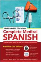 Rios, Joanna, Torres, José Fernández, Ríos, Tamara - McGraw-Hill Education Complete Medical Spanish: Practical Medical Spanish for Quick and Confident Communication - 9780071841887 - V9780071841887