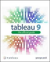 Peck, George - Tableau 9: The Official Guide - 9780071843294 - V9780071843294