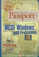 Culp, Brian - Mike Meyers' MCSE Windows 2000 Professional: Certification Passport (Exam 70-210) - 9780072193671 - KTJ0008177