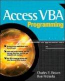 Brown, Charles E.; Petrusha, Ron - Access VBA Programming - 9780072231977 - V9780072231977