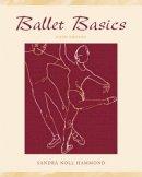 Hammond, Sandra Noll - Ballet Basics - 9780072557145 - V9780072557145
