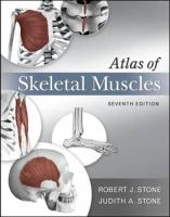 Stone, Judith A.; Stone, Robert J. - Atlas of Skeletal Muscles - 9780073378169 - V9780073378169