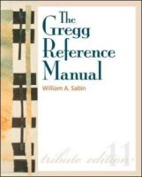 William Sabin - The Gregg Reference Manual: A Manual of Style, Grammar, Usage, and Formatting Tribute Edition - 9780073397108 - V9780073397108