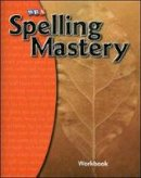 McGraw-Hill Education - Spelling Mastery Level A, Student Workbook - 9780076044818 - V9780076044818