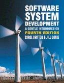 Britton, Carol; Doake, Jill - Software System Development - 9780077111038 - V9780077111038