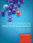 Kerig, Patricia; Ludlow, Amanda; Wenar, Charles - Developmental Psychopathology - 9780077131210 - V9780077131210