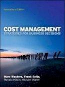 Wouters, Marc; Selto, Frank; Hilton, Ronald W.; Maher, Michael - Cost Management - 9780077132392 - V9780077132392