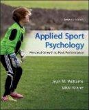 Williams, Jean M.; Krane, Vikki - Applied Sport Psychology: Personal Growth to Peak Performance - 9780078022708 - V9780078022708