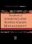 . Ed(s): Brewer, Ann M.; Button, Kenneth J.; Hensher, David A. - Handbook of Logistics and Supply-Chain Management - 9780080435930 - V9780080435930