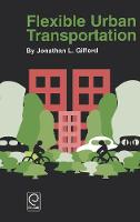 Gifford, J.L. - Flexible Urban Transportation - 9780080440538 - V9780080440538