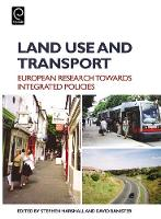 Stephen Marshall - Land Use and Transport: European Research Towards Integrated Policies - 9780080448916 - V9780080448916
