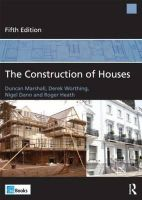 Marshall, Duncan; Worthing, Derek; Dann, Nigel; Heath, Roger - The Construction of Houses - 9780080971001 - V9780080971001