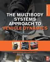 Blundell, Michael, Harty, Damian - The Multibody Systems Approach to Vehicle Dynamics, Second Edition - 9780080994253 - V9780080994253
