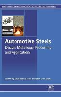 Rana, Radhakanta, Singh, Shiv Brat - Automotive Steels: Design, Metallurgy, Processing and Applications - 9780081006382 - V9780081006382