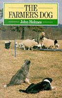 Holmes, John - The Farmer's Dog - 9780091561215 - V9780091561215