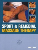 Cash, Mel - Sport & Remedial Massage Therapy - 9780091809560 - V9780091809560