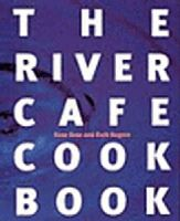 Gray, Rose, Rogers, Ruth - The River Cafe Cookbook - 9780091812553 - V9780091812553