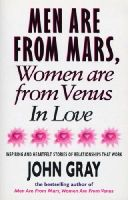 Gray, Gray, John - Mars And Venus In Love: Inspiring and Heartfelt Stories of Relationships That Work - 9780091815240 - KRA0009115