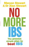 'MARYON STEWART, ALAN STEWART' - NO MORE IBS: BEAT IRRITABLE BOWEL SYNDROME WITH THE MEDICALLY PROVEN WOMEN'S NUTRITIONAL ADVISORY SERVICE PROGRAMME - 9780091815936 - V9780091815936