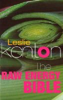 Kenton, Leslie - The Raw Energy Bible - 9780091856649 - V9780091856649