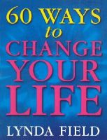 Lynda Field Associates - 60 Ways To Change Your Life - 9780091857271 - V9780091857271