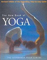 Sivananda Yoga Centre - New Book of Yoga: Revised Edition of the Bestselling Step-By-Step Guide - 9780091874612 - V9780091874612