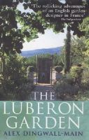 Dingwall-Main, Alex - The Luberon Garden - 9780091880958 - KRF0038737