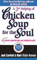 Canfield, Jack, Hansen, Mark Victor - 3rd Serving of Chicken Soup for the Soul - 9780091882198 - KEX0297894
