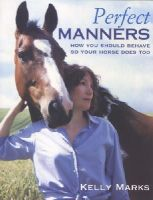 Marks, Kelly - Perfect Manners - 9780091882709 - V9780091882709