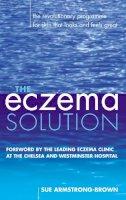 Armstrong-Jones, Sue - The Eczema Solution - 9780091882846 - V9780091882846