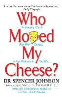 Johnson, Spencer - Who Moved My Cheese? - 9780091883768 - V9780091883768