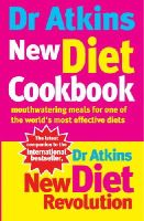 Gare, Fran, Atkins, Robert C - Dr Atkins New Diet Cookbook: Mouthwatering Meals For One Of The World's Most Effective Diets - 9780091889463 - KTG0011025