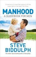 Biddulph, Steve - Manhood - 9780091894818 - 9780091894818