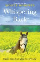Adam Goodfellow, Nicole Golding - Whispering Back: Tales From A Stable in the English Countryside - 9780091895440 - KLN0018151