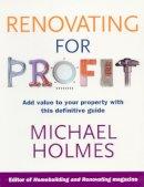 Michael Holmes - Renovating for Profit - 9780091896003 - V9780091896003