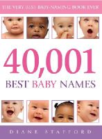 Stafford, Diane - 40,001 Best Baby Names - 9780091900007 - KTG0006481