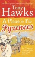 Hawks, Tony - Piano in the Pyrenees - 9780091903336 - KTG0004388