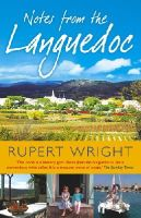 Wright, Rupert - Notes from the Languedoc - 9780091905637 - V9780091905637