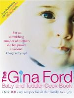 Ford, Gina - Gina Ford Baby and Toddler Cook Book (###############) - 9780091906344 - KAK0003351
