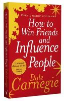 Carnegie, Dale - How to Win Friends and Influence People - 9780091906818 - V9780091906818
