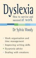 Moody, Sylvia - Dyslexia - 9780091907082 - V9780091907082