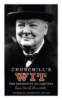 Winston S. Churchill - Churchill's Wit: The Definitive Collection. [Editor], Richard M. Langworth - 9780091918552 - V9780091918552