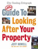 Howell, Jeff - Guide to Looking After Your Property - 9780091922832 - V9780091922832