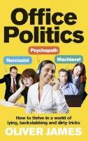 James, Oliver - Office Politics - 9780091923969 - V9780091923969