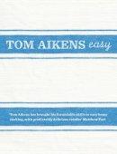 Aikens, Tom - Tom Aikens: Easy - 9780091924935 - V9780091924935