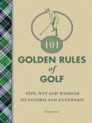 Tony Dear - 101 Golden Rules of Golf - 9780091927233 - KEX0258173