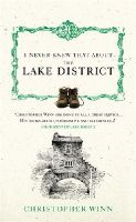 Winn, Christopher - I Never Knew That About the Lake District - 9780091933142 - V9780091933142